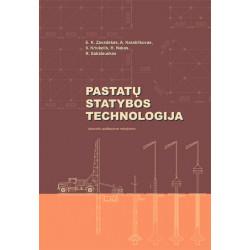 Pastatų statybos technologija