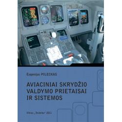 Aviaciniai skrydžio valdymo...
