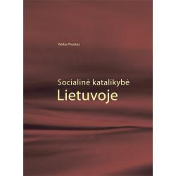 Socialinė katalikybė Lietuvoje