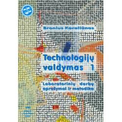 Technologijų valdymas  Laboratorinių darbų aprašymai ir metodika