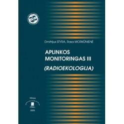 Aplinkos monitoringas III...